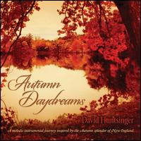 Autumn Daydreams - David Huntsinger