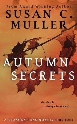 Autumn Secrets - Muller, Susan C