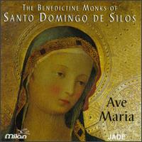 Ave Maria - Benedictine Monks of Santo Domingo de Silos