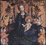 Ave Mater, O Maria!