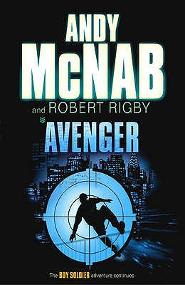Avenger - McNab, Andy, and Rigby, Robert