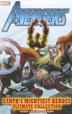 Avengers: Earth's Mightiest Heroes Ultimate Collection - Casey, Joe, and Kolins, Scott (Illustrator), and Rosado, Will (Illustrator)