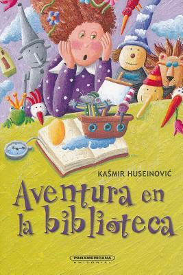 Aventura En La Biblioteca - Huseinovic, Kasmir