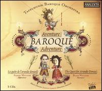 Aventure Baroque - Albert Millaire; Allen Whear (cello); Blair Williams; Brett Polegato (baritone); Christina Mahler (cello);...