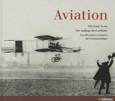 Aviation: Early Years - Almond, Peter