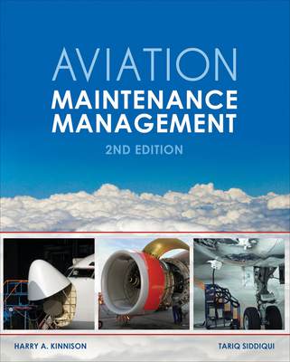 Aviation Maintenance Management - Kinnison, Harry A., and Siddiqui, Tariq