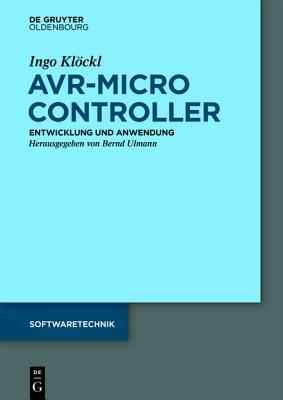 Avr - Mikrocontroller: Megaavr(r) - Entwicklung, Anwendung Und Peripherie - Klockl, Ingo
