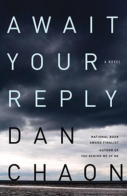 Await Your Reply - Chaon, Dan