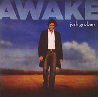 Awake - Josh Groban