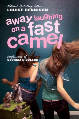 Away Laughing on a Fast Camel: Even More Confessions of Georgia Nicolson - Rennison, Louise