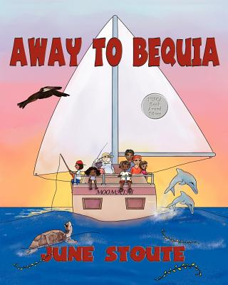 Away to Bequia - Stoute, June