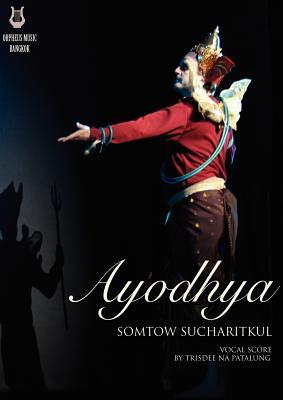 Ayodhya - Sucharitkul, Somtow (Composer)