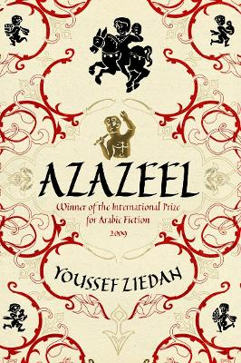 Azazeel - Ziedan, Youssef, and Wright, Jonathan (Translated by)