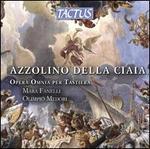 Azzolino della Ciaia: Opera Omnia per Tastiera