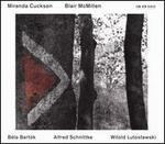 Béla Bartók, Alfred Schnittke, Witold Lutoslawski