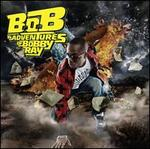 B.O.B. Presents: The Adventures of Bobby Ray [Clean]