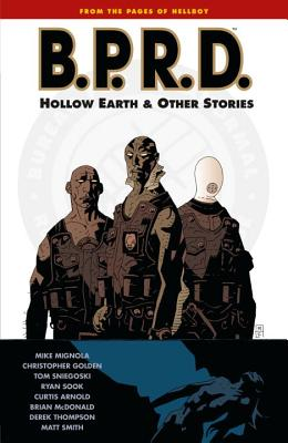 B.P.R.D.: Hollow Earth and Other Stories Volume 1 - Mignola, Mike