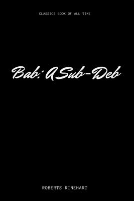 Bab: A Sub-Deb - Rinehart, Roberts