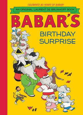 Babar's Birthday Surprise - de Brunhoff, Laurent