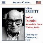 Babbitt: Soli e Duettini