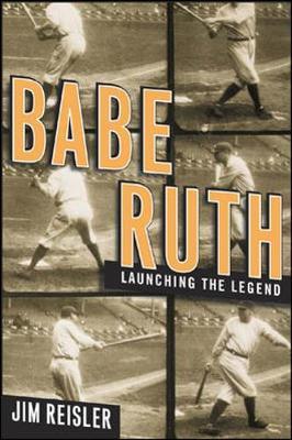 Babe Ruth - Reisler, Jim
