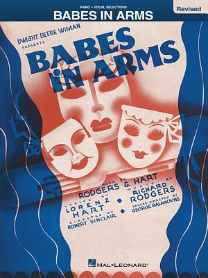 Babes in Arms - Rodgers, Richard (Composer), and Hart, Lorenz (Composer)