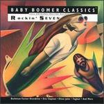 Baby Boomer Classics: Rockin' Seventies