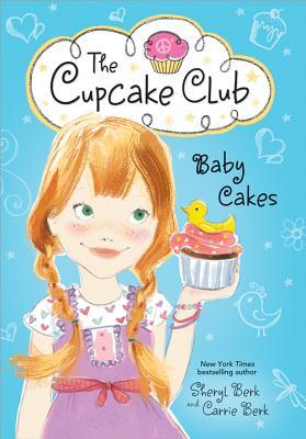 Baby Cakes - Berk, Sheryl, and Berk, Carrie