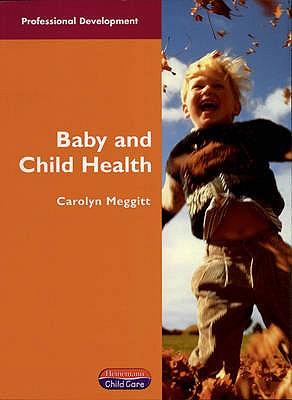Baby & Child Health - Meggitt, Carolyn