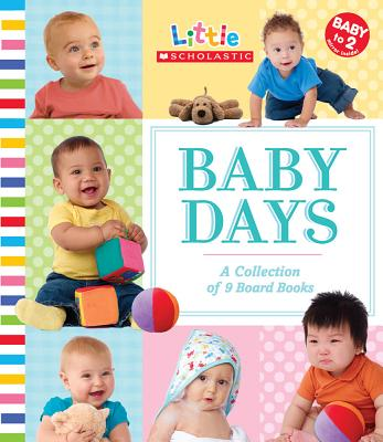 Baby Days: A Collection of 9 Board Books - Karp, Ken (Photographer), and Ackerman, Jill