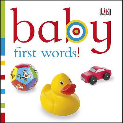 Baby First Words!. Written by Sarah Davis - Davis, Sarah