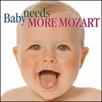 Baby Needs More Mozart - Allan Vogel (oboe); Carol Rosenberger (piano); Claudi Arimany (flute); David Shifrin (clarinet); Dennis Helmrich (piano);...