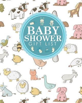Baby Shower Gift List: Baby Shower Gift Record, Gift Log Notebook, Gift Card Registry, Gift Registry Checklist, Recorder, Organizer, Keepsake, Cute Farm Animals Cover - Publishing, Rogue Plus
