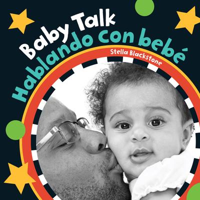 Baby Talk/Hablando Con Bebe - Blackstone, Stella