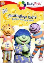 BabyFirst: Shushybye Baby - Bedtime Stories & Songs