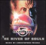 Babylon 5: River of Souls [Original TV Soundtrack]