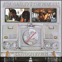Babylon by Bus [LP] - Bob Marley & the Wailers