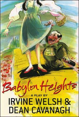 Babylon Heights - Welsh, Irvine, and Cavanagh, Dean