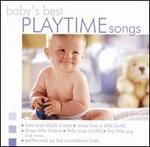 Baby's Best: Playtime Songs