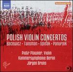 Bacewicz, Tansman, Spisak, Panufnik: Polish Violin Concertos