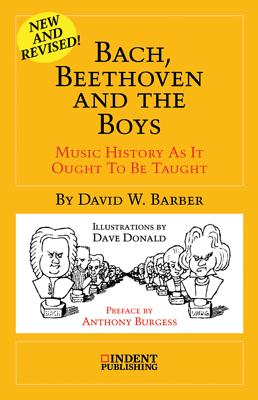 Bach, Beethoven and the Boys - Barber, David W