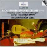 Bach: Brandenburgische Konzerte No. 4-6; Ouvert�re No. 4