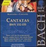 Bach: Cantatas, BWV 152-155