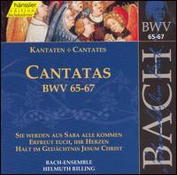 Bach: Cantatas, BWV 65-67 - Adalbert Kraus (tenor); Ann Murray (alto); Gabriele Schreckenbach (alto); Philippe Huttenlocher (bass);...