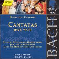 Bach: Cantatas, BWV 77-79 - Adalbert Kraus (tenor); Aldo Baldin (tenor); Arleen Augér (soprano); Carolyn Watkinson (alto); Helen Donath (soprano);...