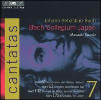 Bach: Cantatas, Vol. 7 - BWV 61, 63, 132, 172 - Bach Collegium Japan Orchestra; Hidemi Suzuki (cello); Ingrid Schmithusen (soprano); Makoto Sakurada (tenor);...