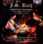Bach: Christmas Oratorio - Annelies Burmeister (contralto); Arleen Augér (soprano); Michael Wittig (soprano); Peter Schreier (tenor); Theo Adam (bass);...