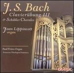 Bach: Clavierübung III; Schübler Chorales