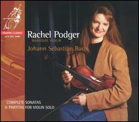 Bach: Complete Sonatas and Partitas for Violin Solo - Rachel Podger (baroque violin)