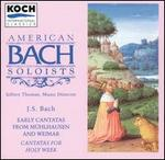 Bach: Early Cantatas from M�hlhausen and Weimar